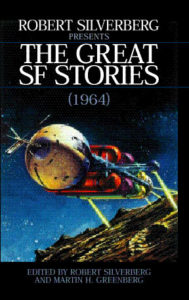 Robert Silverberg Presents the Great SF Stories (1964)
