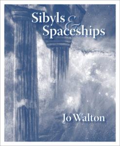 Sibyls & Spaceships