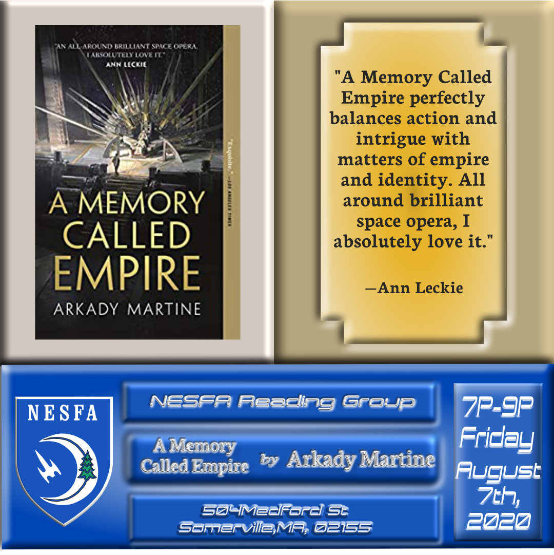 A Memory Called Empire by Arkady Martine – August Book Discussion