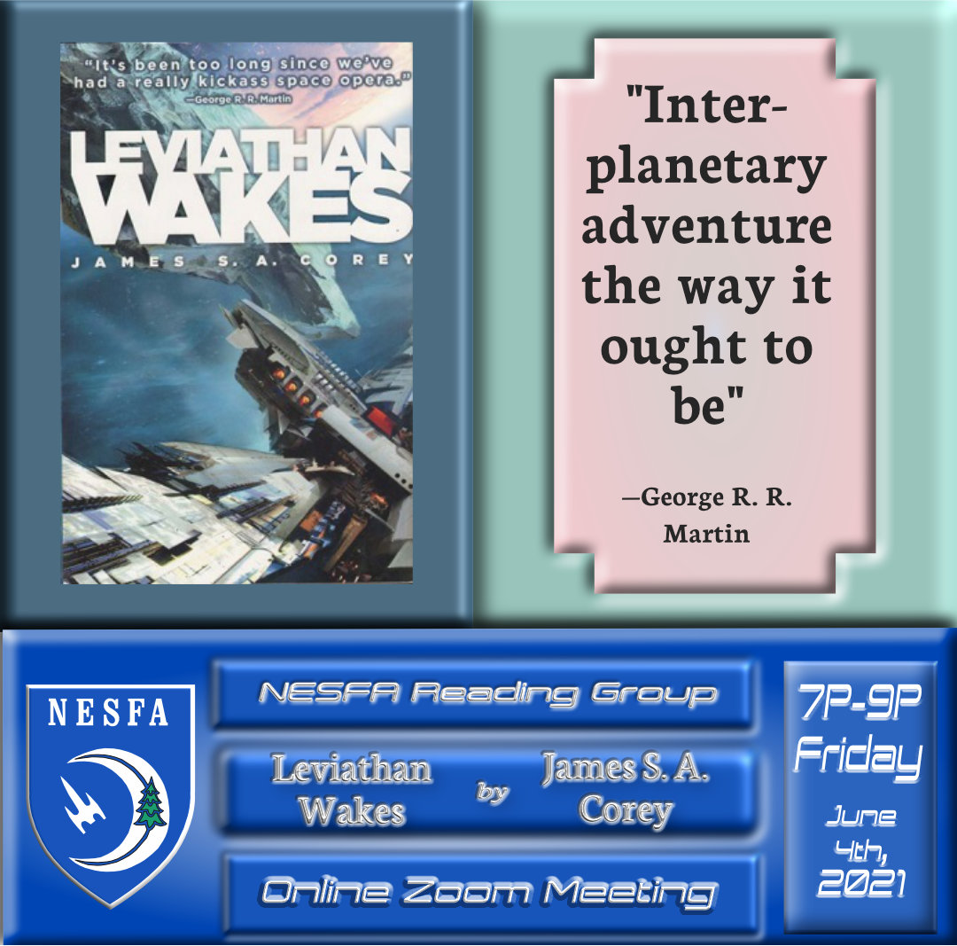 Leviathan Wakes by James S. A. Corey – May Book Discussion